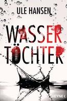Ule Hansen: Wassertöchter ★★★★
