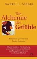 Daniel J. Siegel: Die Alchemie der Gefühle ★★★★★