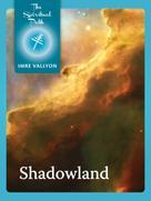 Imre Vallyon: Shadowland