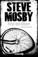 Steve Mosby: Kind des Bösen ★★★★