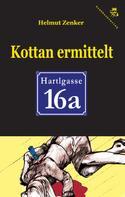 Helmut Zenker: Kottan ermittelt: Hartlgasse 16a ★★★
