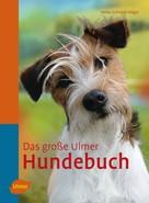 Heike Schmidt-Röger: Das große Ulmer Hundebuch ★★★★★