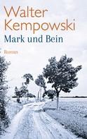 Walter Kempowski: Mark und Bein ★★★