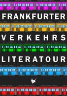 Safiye Can: Frankfurter Verkehrsliteratour