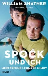 Spock und ich - Mein Freund Leonard Nimoy