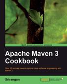 Srirangan: Apache Maven 3 Cookbook