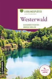 Westerwald - Lieblingsplätze zum Entdecken