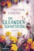 Cristina Caboni: Die Oleanderschwestern ★★★★