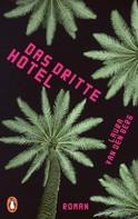 Laura van den Berg: Das dritte Hotel ★