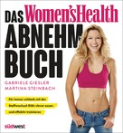 Gabriele Giesler: Das Women's Health Abnehm-Buch ★★★★