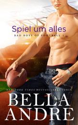 Spiel um alles (Bad Boys of Football 1)