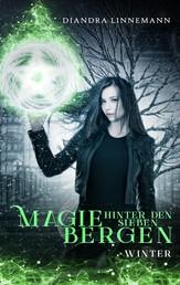 Magie hinter den sieben Bergen - Winter