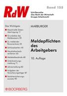 Horst Marburger: Meldepflichten des Arbeitgebers