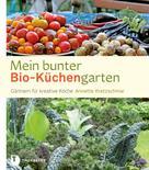 Annette Kretzschmar: Mein bunter Bio-Küchengarten ★★★