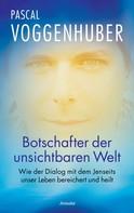 Pascal Voggenhuber: Botschafter der unsichtbaren Welt ★★★★