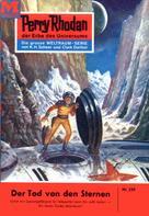 Clark Darlton: Perry Rhodan 220: Der Tod von den Sternen ★★★★★