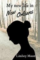 Lindsey Moon: My new life in New Orleans ★★★★★