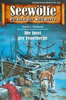 Davis J.Harbord: Seewölfe - Piraten der Weltmeere 202 ★★★★