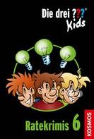 Ulf Blanck: Die drei ??? Kids, Ratekrimis 6 (drei Fragezeichen Kids) ★★★★★