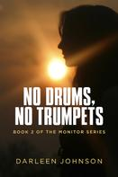 Darleen Johnson: No Drums, No Trumpets