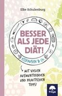 Elke Schulenburg: Besser als jede Diät! ★★★★