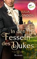 Julia London: In den Fesseln des Dukes: Regency Kisses - Band 1 ★★★★