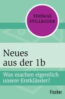 Thomas Stillbauer: Neues aus der 1b ★★★★