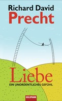 Richard David Precht: Liebe ★★★★