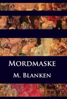 M. Blanken: Mordmaske