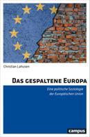 Christian Lahusen: Das gespaltene Europa