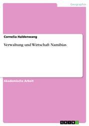 Verwaltung und Wirtschaft Namibias