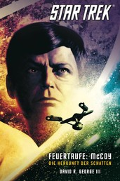 Star Trek - The Original Series 1: Feuertaufe: McCoy - Die Herkunft der Schatten