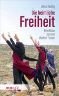 Ulrike Keding: Die heimliche Freiheit ★★★