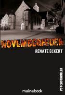 Renate Eckert: Novemberfeuer ★★★★