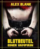 Alex Blank: Blutbeutel einer Vampirin ★★★★