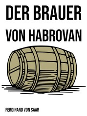 Der Brauer von Habrovan