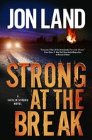 Jon Land: Strong at the Break ★★★★