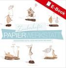 Isabelle Guiot-Hullot: Zauberhafte Papier-Werkstatt ★★★★