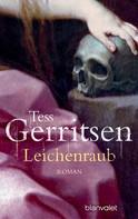 Tess Gerritsen: Leichenraub ★★★★