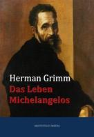 Herman Grimm: Das Leben Michelangelos