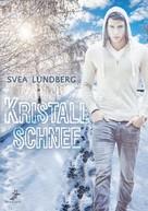Svea Lundberg: Kristallschnee ★★★★★
