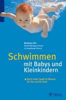 Barbara Ahr: Schwimmen mit Babys und Kleinkindern ★★★★