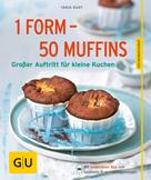 Tanja Dusy: 1 Form - 50 Muffins ★★★★★