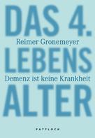Reimer Gronemeyer: Das 4. Lebensalter