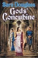 Sara Douglass: Gods' Concubine