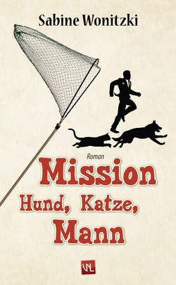 Mission Hund, Katze, Mann