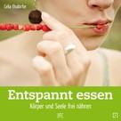 Celia Elsdörfer: Entspannt essen ★★★★★