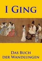 unbekannter chinesischer Autor: I Ging