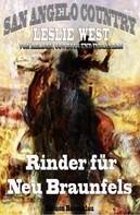 Leslie West: Rinder für Neu Braunfels (San Angelo Country 16) ★★★★