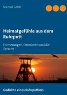 Michael Göbel: Heimatgefühle aus dem Ruhrpott